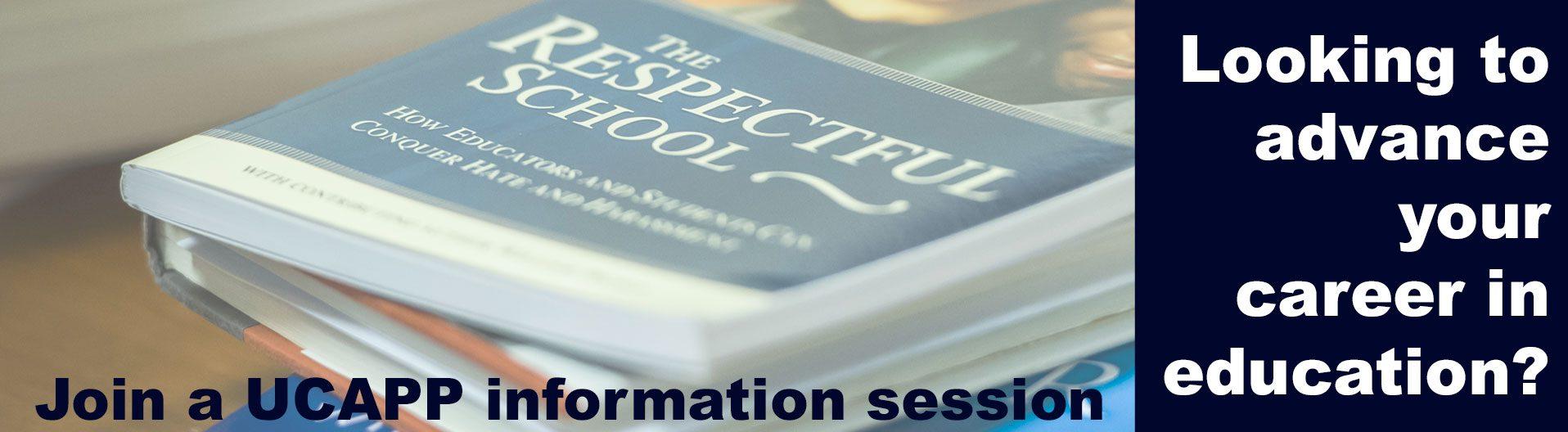 UCAPP Information sessions, book on respectful schools